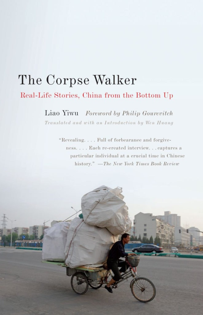 The Corpse Walker by Liao Yiwu book cover