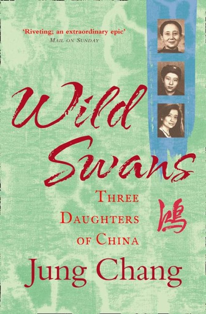 Wild Swans: Three Daughters of China by Jung Chang book cover